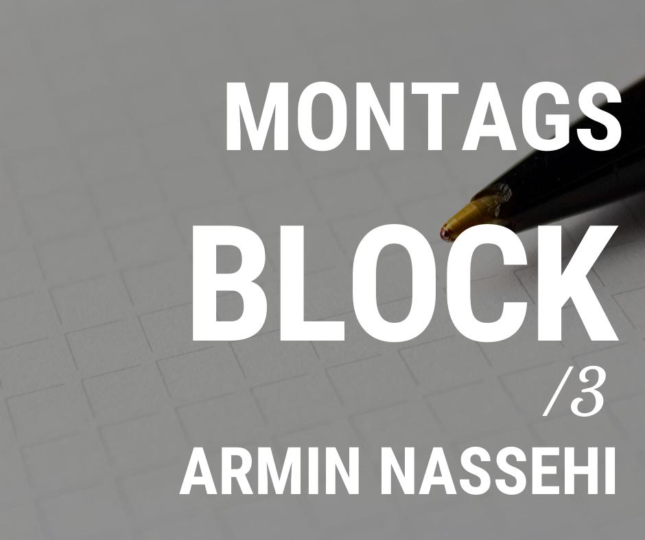 MONTAGSBLOCK /3