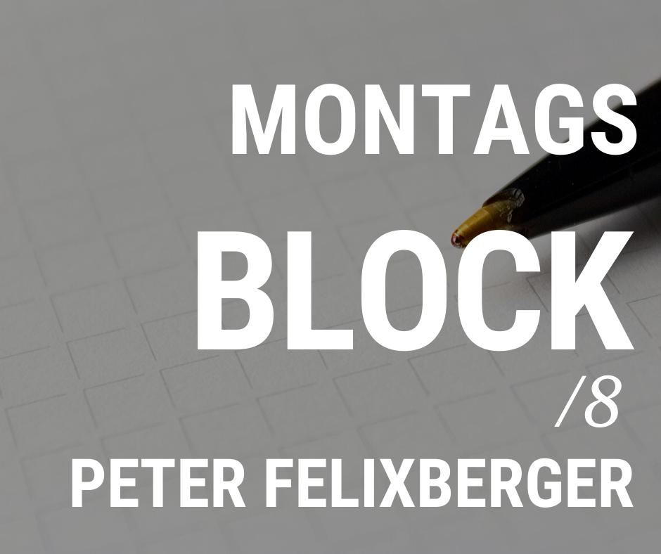 MONTAGSBLOCK /8