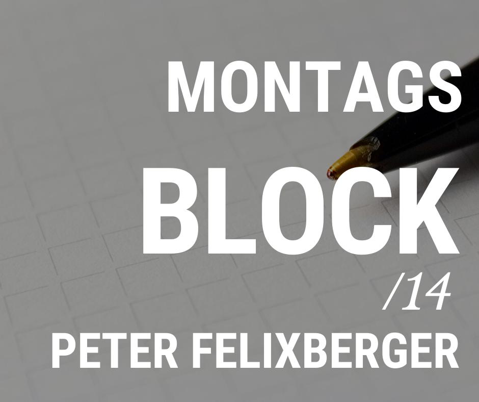 MONTAGSBLOCK /14