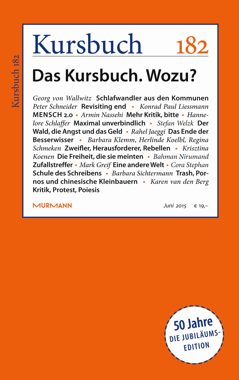 Kursbuch 182 – 50 Jahre – Editorial