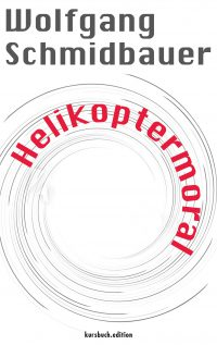 Wolfgang Schmidbauer: Helikoptermoral