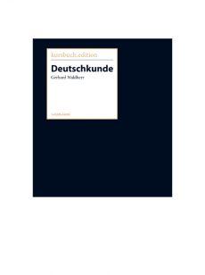 """kursbuch.edition, Gerhard Waldherr """"Deutschkunde"""", März 2017"""