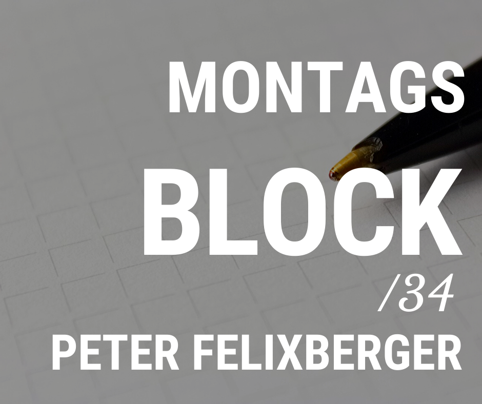 MONTAGSBLOCK /34