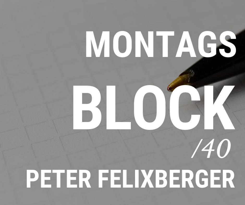 MONTAGSBLOCK /40
