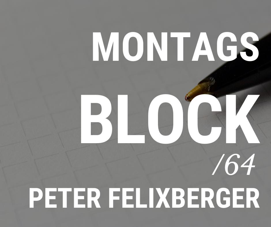 MONTAGSBLOCK / 63a