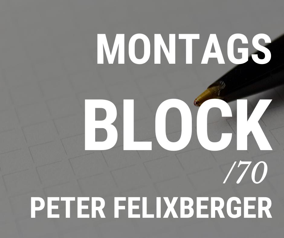 MONTAGSBLOCK /70