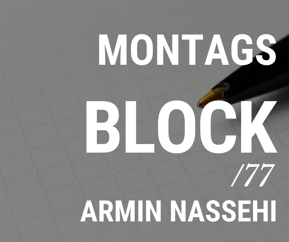 MONTAGSBLOCK /77