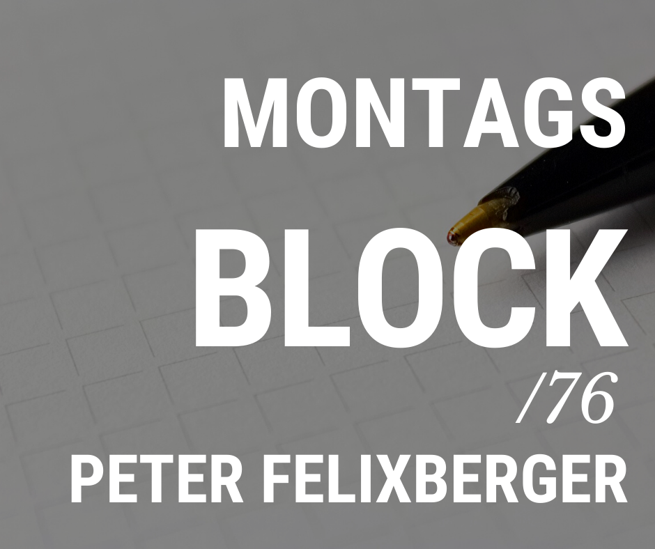 MONTAGSBLOCK /76