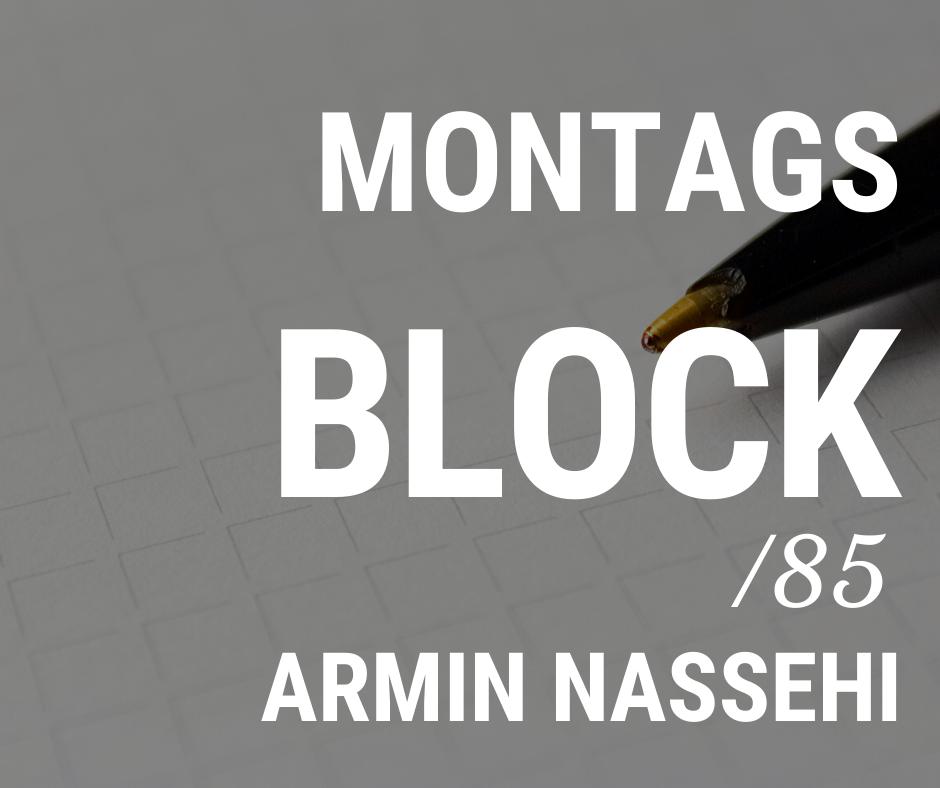 MONTAGSBLOCK /85