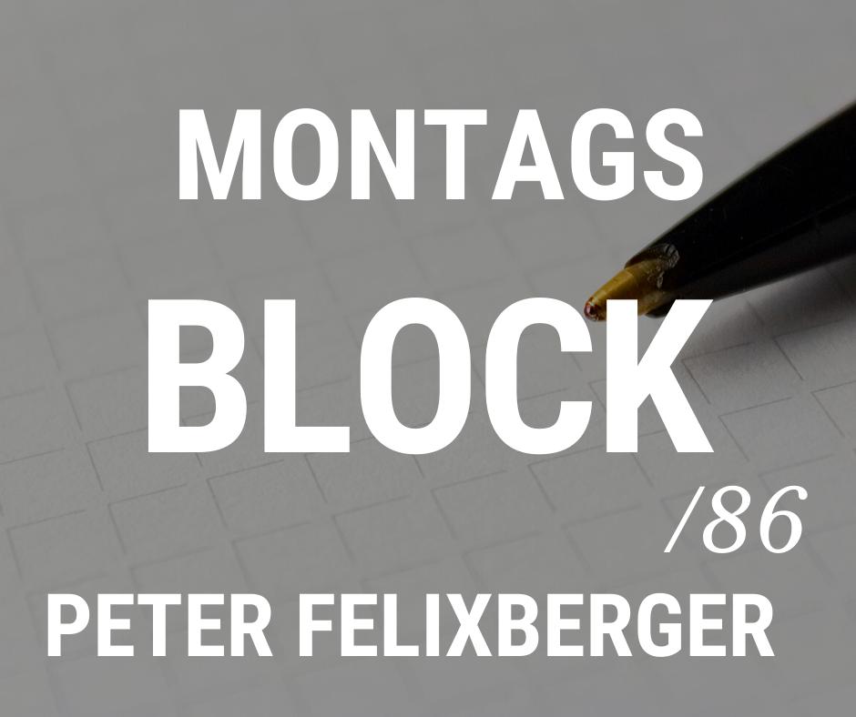 MONTAGSBLOCK /86