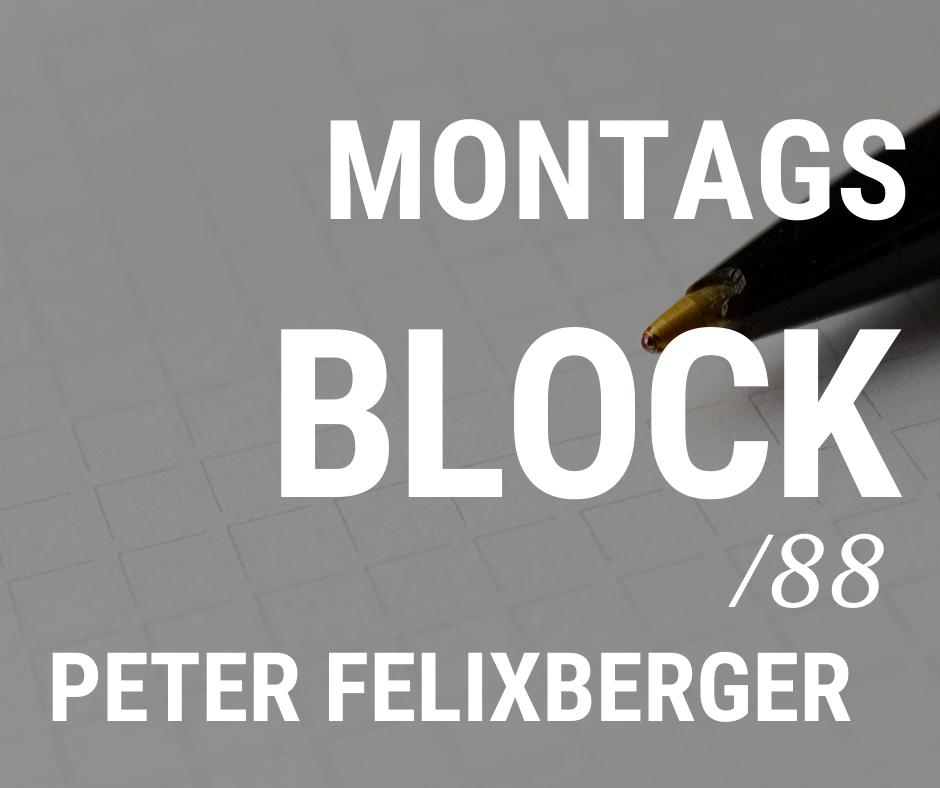 MONTAGSBLOCK /88
