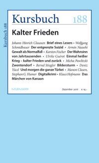 Kursbuch 188 – Kalter Frieden