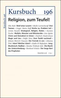 Kursbuch 196 – Religion, zum Teufel!