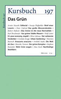 Kursbuch 197 – Das Grün