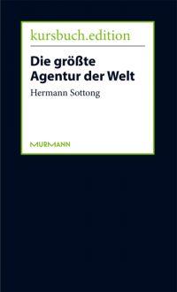 Hermann Sottong: Die größte Agentur der Welt