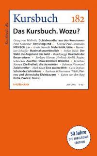 Kursbuch 182 – Das Kursbuch. Wozu?