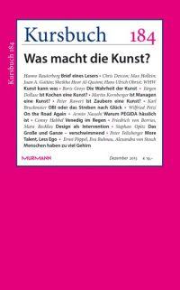 Kursbuch 184 – Was macht die Kunst?
