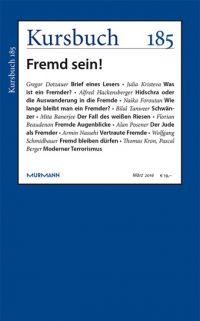 Kursbuch 185 – Fremd sein!