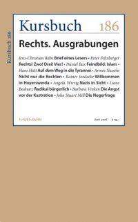 Kursbuch 186 – Rechts. Ausgrabungen