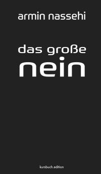 Armin Nassehi – Das große Nein
